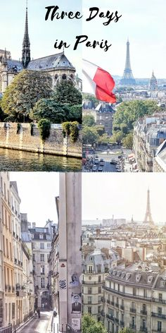 Three days in Paris: everything you should see, do and visit in the city of love/ city of lights!