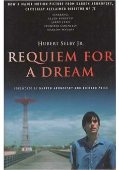 40 Best Film Adaptations - Requiem For A Dream (Hubert Selby, Jr)