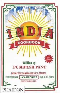 India: The Cookbook by Pushpesh Pant -- **great, just not for those unfamiliar with cooking Indian cuisine Indian Cookbook, Cookbook Pdf, Recipe Cover, Best Cookbooks, Recipe Organization, Book Cover Design, Luxor, Chutney, Indian Food Recipes