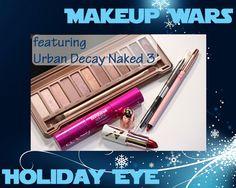 Makeup Wars – Urban Decay Naked 3 Shimmery, Holiday Eye Look
