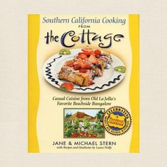 The Cottage Restaurant Cookbook - La Jolla, California