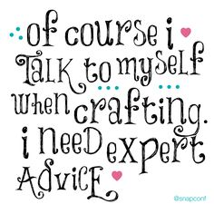 18 Ideas Sewing Quotes Sayings Funny Craft Rooms For 2019 Craft Room Signs, Craft Rooms, Craft Space, Me Quotes, Funny Quotes, Sewing Humor, Quilting Quotes, Sewing Quotes, Scrapbook Quotes