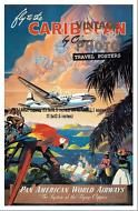 Fly to the Carribean Vintage Travel Poster Large A2 Small A3 321