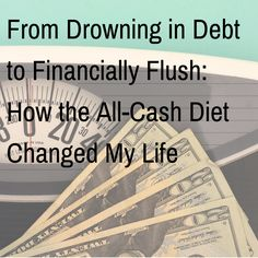 How the All-Cash Diet Changed My Life. Would you try it?