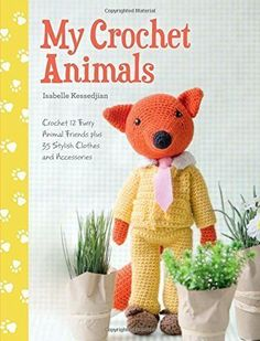 My Crochet Animals - 12 animals and 35 clothes & accessories - Get Hundreds of Free Crochet Patterns on Amazon - Find out How!