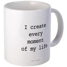 Warrior: I Create Every Moment Mugs