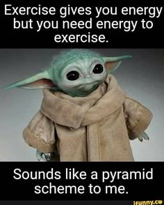Yoda Meme, Yoda Funny, Funny Cute, Hilarious, Yoda Images, Funny Lists, Weight Loss Humor, Pyramid Scheme, I Love To Laugh