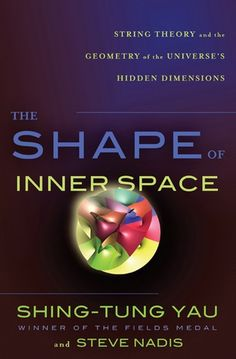String theory says we live in a ten-dimensional universe, but that only four are accessible to our everyday senses. According to theorists, the missing six are curled up in bizarre structures known as Calabi-Yau manifolds. In The Shape of Inner Space, Shing-Tung Yau, the man who mathematically proved that these manifolds exist.