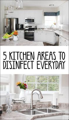 5 Kitchen areas to disinfect every day!