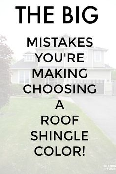Best The Big Mistakes You Re Making Choosing A Roof Shingle 640 x 480