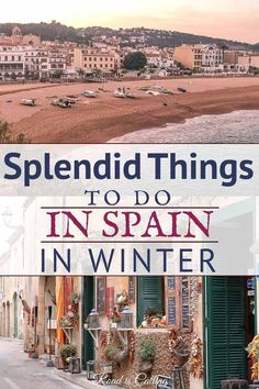 List of splendid things to do in Spain in winter either you are visiting with a family or as a solo traveler, with friends or parents. Spain is one of those destinations in Europe where you can enjoy warm and cold weather on one trip. Europe Travel Guide, Spain Travel, Europe Packing, Tenerife, Bora Bora, Valencia, Ibiza, Spain Winter, Winter Europe