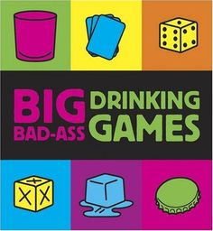 Big Bad-Ass Drinking Games by Jordana Tusman - Running Press - ISBN 10 0762435933 - ISBN 13 0762435933 - What's the best companion to a… Quizzes Games, Drink Recipe Book, Fun Drinking Games, Adult Party Themes, Adult Fun, Adult Games, Party Drinks, Cocktails, Mixed Drinks