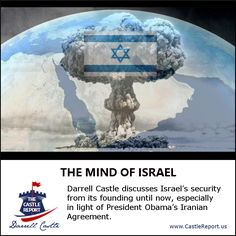 Darrell Castle discusses Israel's security from its founding until now, especially in light of President Obama's Iranian Agreement.
