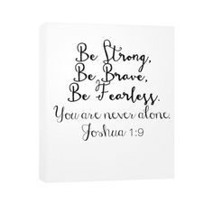 Vertical Canvas, Bible Verse Joshua 1:9 Be Strong, Be Brave, Be fearle – Party Instant