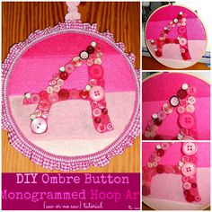To Sew With Love: DIY Ombre Effect Button Monogram Hoop Art {sew or no sew} Tutorial