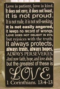 This was one of the Bible passages Pastor Dennis read at our wedding 24 years ago. <3