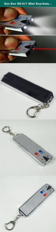 Kyz Kuv BS-017 Mini Keychain Flashlight card with Laser Light. Specification: Product name: BS-016 Mini Keychain with laser light Material: Zinc alloy + plastic Light: two led white light +one laser light Battery: 3*AG10 cells(included) Weight: 70g Size: 87mm x 25mm Laser: Wave length:650nm Output power: Working voltage:3.0V Laser color:red .