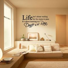 Life Storm Dance in The Rain Wall Quote Vinyl Sticker Art Room Decal Mural Decor Removable Vinyl Wall Decals, Wall Stickers Home Decor, Wall Stickers Murals, Nursery Wall Decals, Japanese Interior Design, Vinyl Wall Quotes, Mural Wall Art, Wallpaper Decor, Wall Decal Sticker