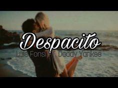 Luis fonsi ft Daddy yankee despacito con letra - YouTube