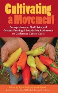 Cultivating A Movement: A Living History In Santa Cruz