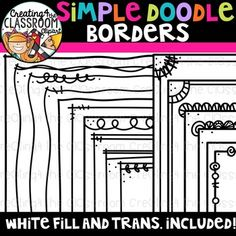 Simple Doodle Borders Clipart {Sellers Clipart} Add a polished look to your resources with this set of Simple Doodle Borders. Borders are provided in both white fill and transparent. There are a total 30 images included-15 border styles (15 in bw and 15 trans). #creating4theclassroom #backtoschool #tpt #classroom