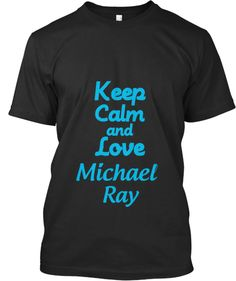 Keep Calm and Love Michael Ray