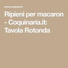 Ripieni per macaron - Coquinaria.it: Tavola Rotonda