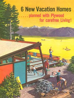 Cover of Vacation Homes Planned with Plywood for Carefree Living! ca.1959, illustrator Bob Wandesforde