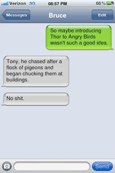 If Tony Stark and Bruce Banner texted regularly like real bros (I hafta believe they do....)