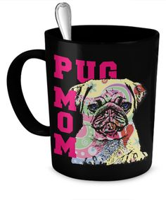 - Description - Mug Details - Shipping Details Pug Mom Same Print on each side of Mug 11oz Mug Dishwasher and microwave safe Black mugs are a slightly softer black than it appears in the preview where