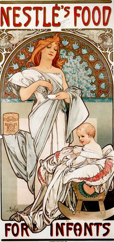 ❤ - Alphonse Mucha   Poster for 'Nestlé's Food for Infants' - 1897.