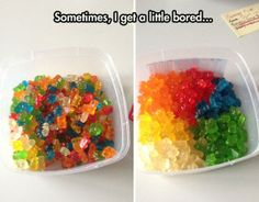 What OCD geeks do when they are bored with gummy bears.