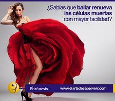 ¿Sabías que bailar renueva las células muertas con mayor facilidad?  www.phronesisvirtual.com