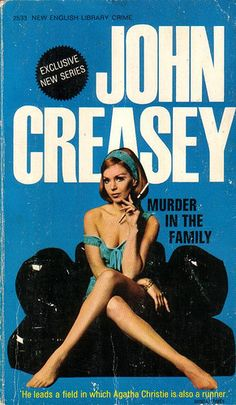Murder in the Family by John Creasey... (murder doesn*t look so bad here..? ) lol
