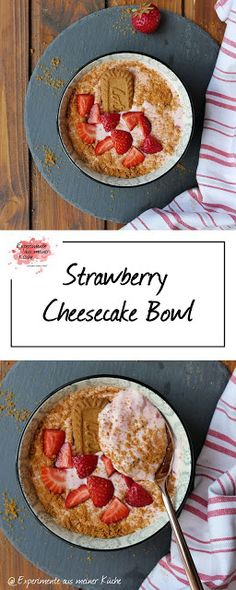Strawberry Cheesecake Bowl - Experimente aus meiner Küche - Kahvaltılıklar - Las recetas más prácticas y fáciles Breakfast Low Carb, Fast Food Breakfast, Weight Watchers Breakfast, Yogurt Breakfast, Breakfast Cookies, Breakfast Bowls, Breakfast Recipes, Dessert Recipes, Breakfast Cheesecake