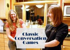 5 Classic Conversation Games - Great conversation starters for family dinners, holidays, car rides, anytime!
