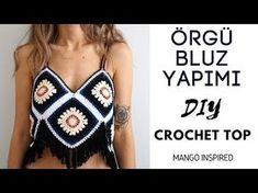 MANGO ÖRGÜ BLUZ YAPIMI / DIY CROCHET TOP - YouTube Diy Crochet Top, Crochet Blouse, Knit Crochet, Top Mango, Diy Top, Couture, Crop Tops, Tank Tops, Casual Outfits