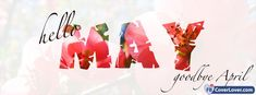 Fbcoverlover : Hello May Goodbye April - Facebook Cover - FREE Download seasonal Facebook covers photo