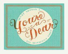 your a dear