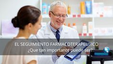 ¿Que importancia tiene el seguimiento farmacoterapeutico? - EVILAF | Escuela Virtual Latinoamericana de Asesoría y Formación Health Care, Take Responsibility, Wellness, School