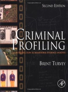 Criminal Profiling, Second Edition: An Introduction To Behavioral Evidence Analysis (Hardcover) Buy now! Forensic Psychology, Forensic Science, Psychology Books, Psychology Facts, Criminal Justice, Criminal Minds, Criminal Profiling, Banners, Self Development Books