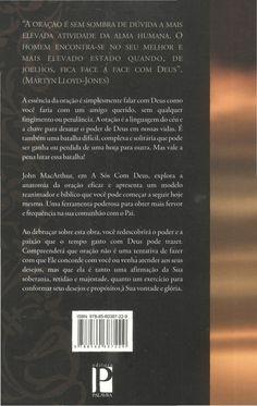 A sós com deus (john mac arthur jr) John Macarthur, Carl Jung, Cards Against Humanity, Books, Spiritual Warfare, Psalms, Lyrics, Charms, Libros