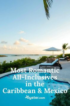 For honeymooning couples, or families that prefer a more laid-back vibe and options for adult time, we've rounded up the most romantic all-inclusive resorts in the Caribbean and Mexico. Romantic Beach Getaways, Romantic Destinations, Romantic Vacations, Romantic Places, Best Vacations, Romantic Travel, Romantic Couples, Honeymoon Destinations, Caribbean All Inclusive