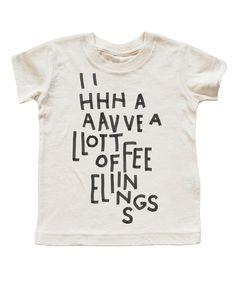 'I have a lot of feelings' T-shirt