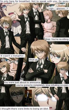 togami byakuya. (I love that he's voiced by the same man who voiced Xerxes Break)