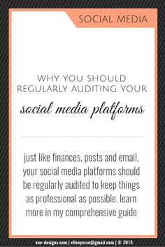 Social Media - Why You Should Be Regularly Auditing Your Social Media Platforms a comprehensive guide from http://www.eae-design.com/