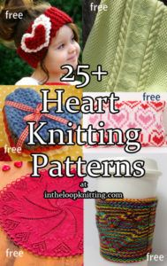 Knitting Patterns with Heart Motifs. Great for Valentine's day or all year long. Most patterns are free