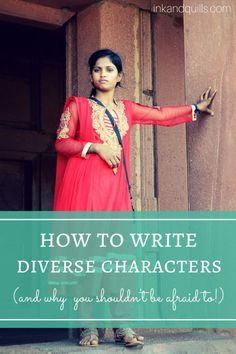 How to Write Diverse Characters (And Why You Shouldn't be Afraid to!) - Ink and Quills http://inkandquills.com/2015/07/08/how-to-write-diverse-characters/