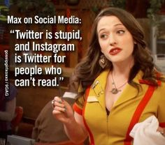 Watch 2 Broke Girls online for free. See show synopsis, TV schedule, photos, and more. 2 Broke Girls, Kat Dennings, Broken Girl Quotes, Troll, Social Media Explained, Max Black, Hipsters, Girl Humor, Just For Laughs