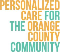Personalized Care for the Orange County CommunityShare Our Selves